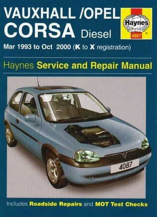 Vauxhall/Opel Corsa Diesel Service and Repair Manual: March 1993-October 2000