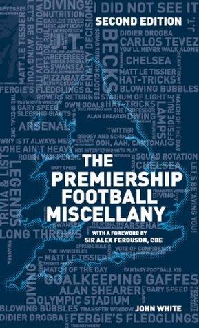 The Premiership Football Miscellany