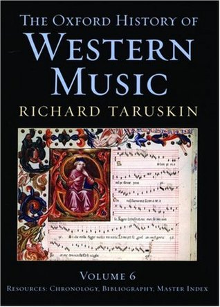 Oxford history of western music 6 volume set by richard taruskin fandeluxe