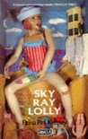 Sky Ray Lolly (Abacus Books)