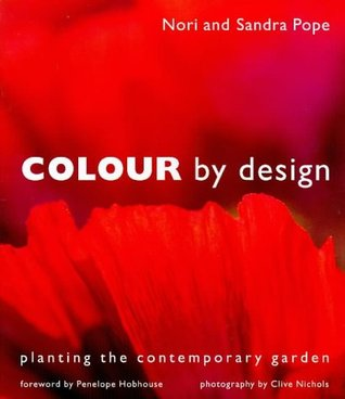 Colour by Design: Planting the Contemporary Garden