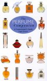 The Perfume Companion (Connoisseurs Guide)