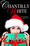 Unwrapped by Chantilly White