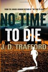 No Time To Die (Michael Collins, #2)