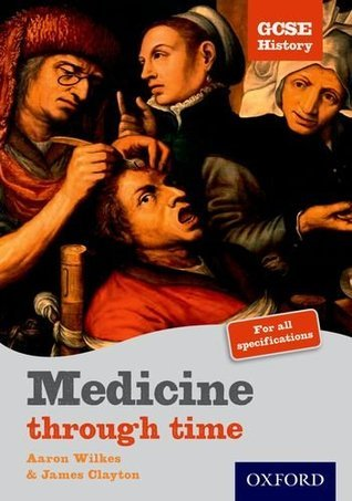 GCSE History: Medicine Through Time Student Book