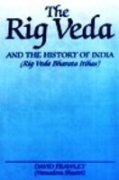 The Rig Veda And The History Of India: Rig Veda Bharata Itihasa