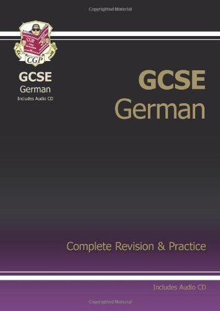 GCSE German Complete Revision & Practice with Audio CD