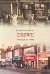 Crewe Through Time. Peter Ollerhead