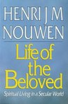 The Life of the Beloved by Henri J.M. Nouwen