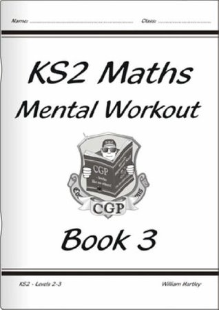 Maths Mental Workout: Levels 2-3 Bk. 3