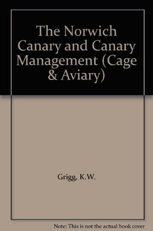 The Norwich Canary and Canary Management