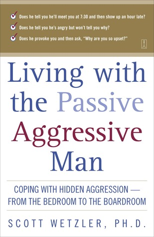 Examples Of Passive Aggressive Behavior In Relationships