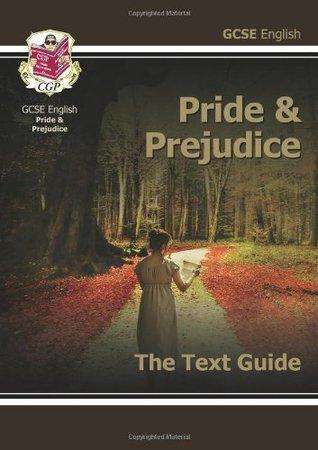 GCSE English Text Guide - Pride and Prejudice