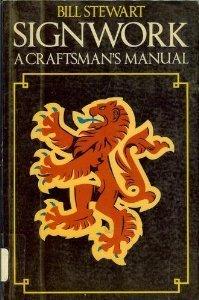 Signwork a Craftsmans Manual