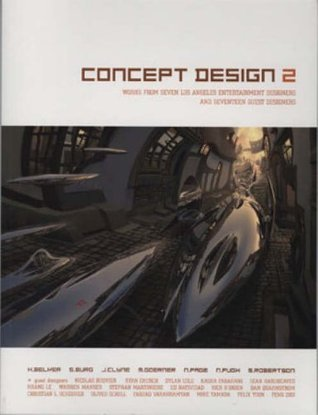 Concept Design 2: Works from Seven Los Angeles Entertainment Designers and Seventeen Guest Designers