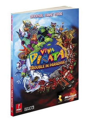 Viva Pinata: Trouble in Paradise: Prima Official Game Guide