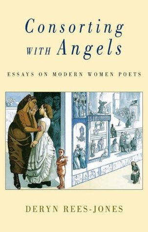Consorting with Angels: Modern Women Poets