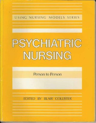Psychiatric Nursing: Person to Person