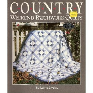 Country Weekend Patchwork and Quilting