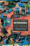 Untouchable Fictions by Toral Jatin Gajarawala