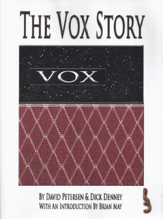 The Vox Story: A Complete History Of The Legend