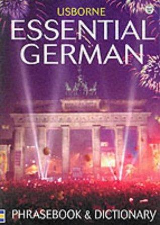 Essential German Phrasebook and Dictionary (Usborne Essential Guides)