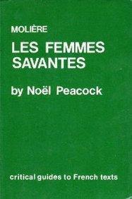 Moliere: Les Femmes Savantes