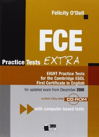 Fce practice tests extra eight practice tests for the cambridge fce practice tests extra eight practice tests for the cambridge esol first certificate in english yelopaper Gallery