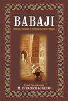 Baba Ji: Life and Teaching of Farid-ud-Din Ganj-i-Shakar