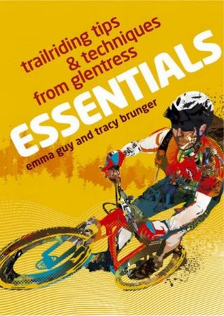 Essentials: Trailriding Tips and Techniques from Glentress