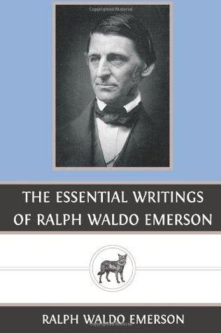 Ebook The Essential Writings of Ralph Waldo Emerson by Ralph Waldo Emerson PDF!