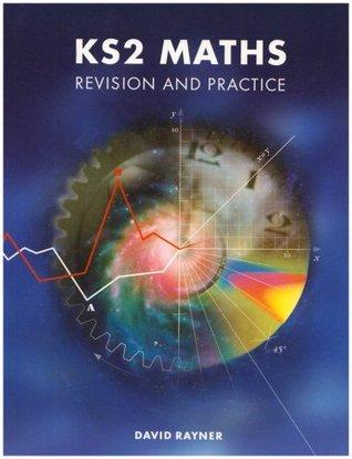 Ks2 Maths: Revision & Practice