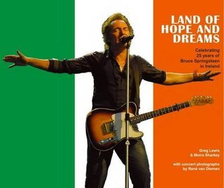 Land of Hope and Dreams: Celebrating 25 Years of Bruce Springsteen in Ireland