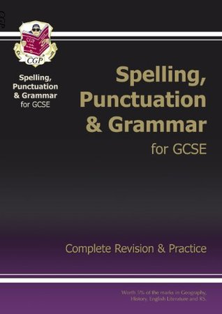 Spelling, Punctuation and Grammar for Grade 9-1 GCSE Complete Study & Practice