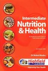 Intermediate Nutrition and Health: An Introduction to the Subject of Food, Nutrition and Health