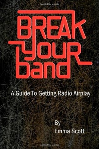 Break Your Band: A Guide To Getting Radio Airplay