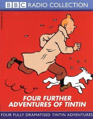 Four Further Adventures of Tintin