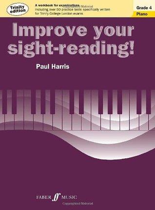 Improve Your Sight-Reading! Trinity Piano, Grade 4: A Workbook for Examinations