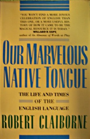 our-marvelous-native-tongue