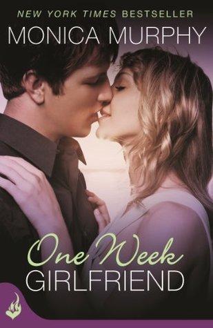 Ebook One Week Girlfriend by Monica  Murphy PDF!