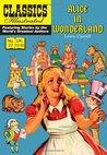 Alice In Wonderland (Classics Illustrated)