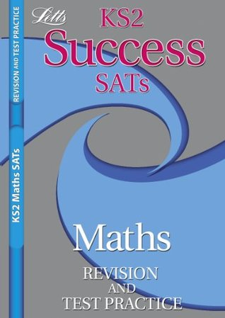 Ks2 Success Sats Maths Revision and Test Practice
