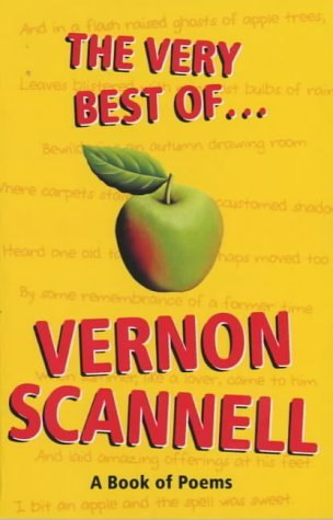 The Very Best Of   Vernon Scannell: A Book Of Poems