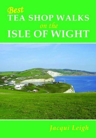 Best Tea Shop Walks on the Isle of Wight