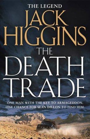 The death trade sean dillion 20 by jack higgins fandeluxe Epub