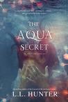 The Aqua Secret (The Aqua Saga #1)