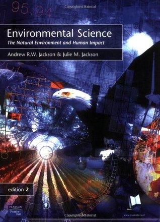 Environmental Science: The Natural Environment and Human Impact