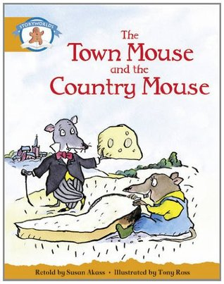 Literacy Edition Storyworlds Stage 4, Once Upon a Time World, Town Mouse and Country Mouse