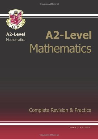A2-Level Maths Complete Revision & Practice