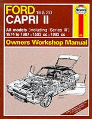 Ford Capri II, 1.6 & 2.0, All models 1974-87 Owner's Workshop Manual
